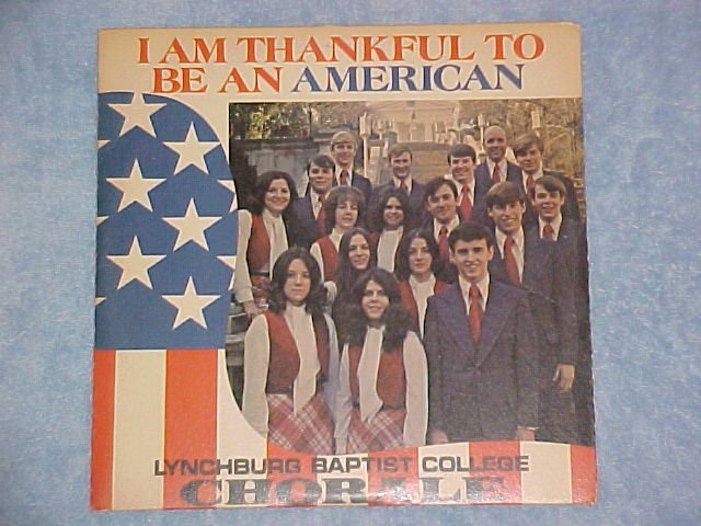 LYNCHBURG CHORALE--THANKFUL TO BE AMERICAN--Unopened LP