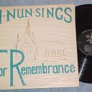 Dominican Sisters-A NUN SINGS FOR REMEMBRANCE-c.1960 LP