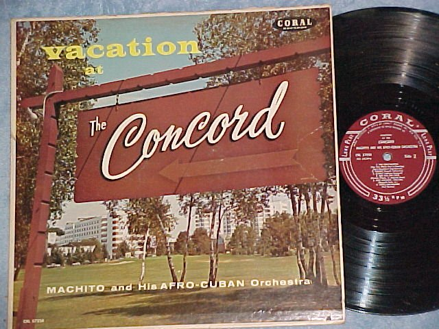 MACHITO-VACATION AT THE CONCORD--VG++/VG+ 1958 Coral LP