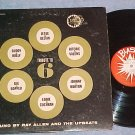RAY ALLEN AND THE UPBEATS-TRIBUTE TO SIX-VG+ Blast LP(6