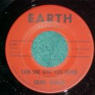 45-ERNIE TUCKER-CAN SHE GIVE YOU FEVER-Earth 501/2-VG++