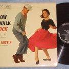 SIL AUSTIN--SLOW WALK ROCK--VG+/VG 1957 LP on Mercury