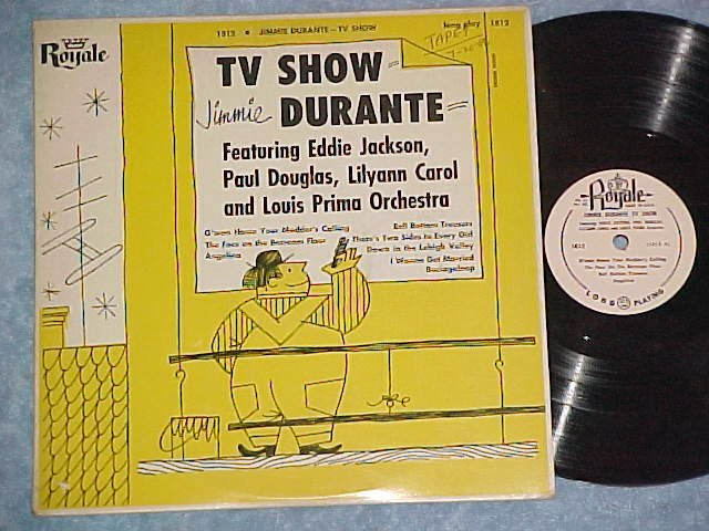 "JIMMIE (JIMMY) DURANTE TV SHOW-Rare 10"" 1955 LP--Royale"