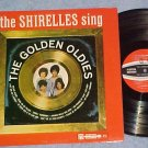 THE SHIRELLES SING THE GOLDEN OLDIES--VG+/NM 1964 LP-#1