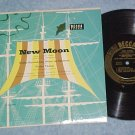 "NEW MOON--10"" NM/VG++ 1953 Sdk LP--Decca DL-5472"