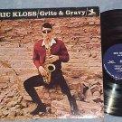 ERIC KLOSS-GRITS AND GRAVY-NM/VG+ Mono 1967 LP-Prestige