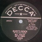 78--BILL HALEY AND HIS COMETS--RUDY'S ROCK--Decca 30085