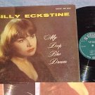 BILLY ECKSTINE-MY DEEP BLUE DREAM--1957 LP--Regent 6054