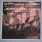 45 PS Only-JERRY FIELDING-DANCE CONCERT--1957--Kapp 732
