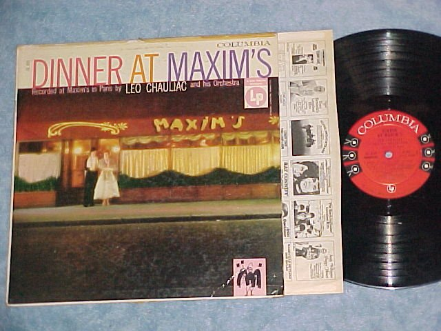 LEO CHAULIAC-DINNER AT MAXIM'S--1956 LP--Columbia 6-eye