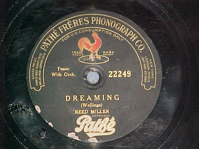 "10 1/2"" 78--REED MILLER--DREAMING--Pathe 22249"