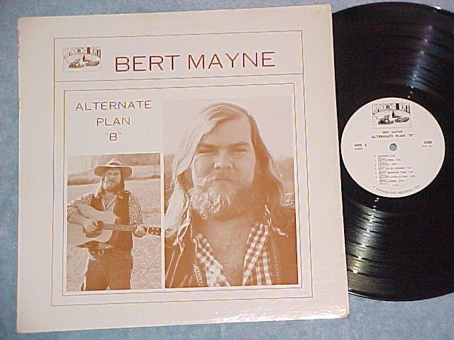 "BERT MAYNE--ALTERNATE PLAN ""B""--VG++ 1974 Private LP"