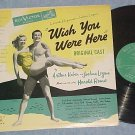 WISH YOU WERE HERE-NM/VG++ '52 Bwy Sdk LP-RCA green lbl