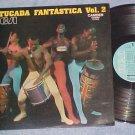 BATUCADA FANTASTICA Vol. 2-NM 1972 Brazil LP-RCA Camden