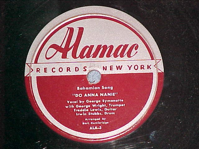 78-GEORGE SYMONETTE-DO ANNA NANIE/DELIA GONE-Alamac-VG+