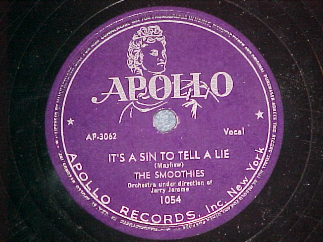 78-THE SMOOTHIES--IT'S A SIN TO TELL A LIE--Apollo 1054