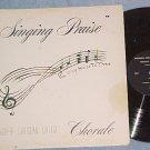 BERKSHIRE CHRISTIAN COLLEGE CHORALE--SINGING PRAISE--LP