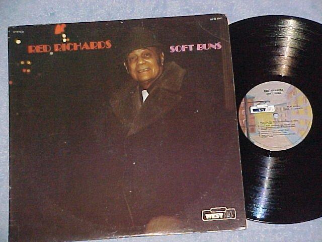 RED RICHARDS--SOFT BUNS--NM/VG+ 1978 LP--West 54 8000