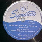 78--HARRY COOL--HOLD ME/THIS IS ALWAYS--Signature 15038
