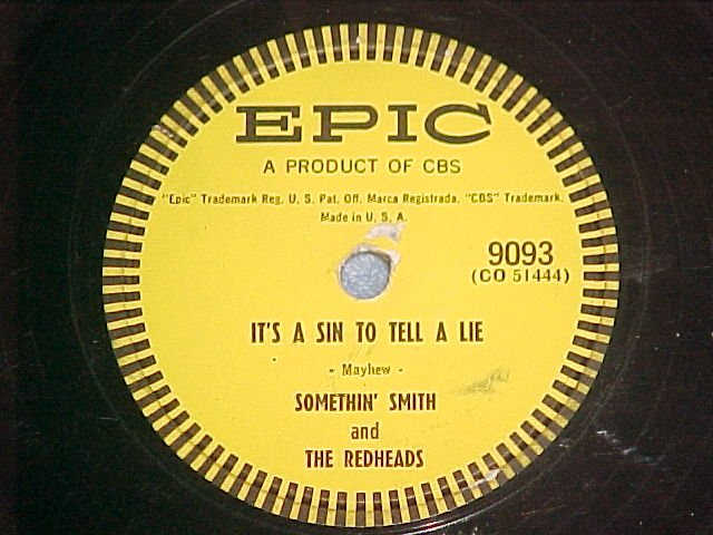 78-SOMETHIN' SMITH & REDHEADS--IT'S A SIN TO TELL A LIE