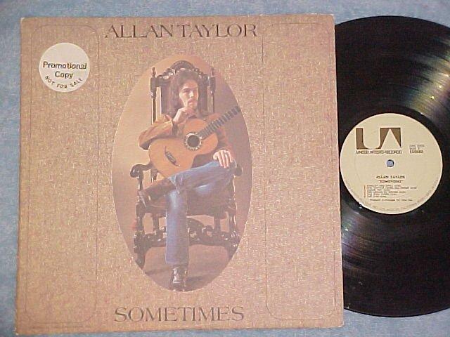 ALLAN TAYLOR--SOMETIMES--VG/NM 1971 LP--United Artists