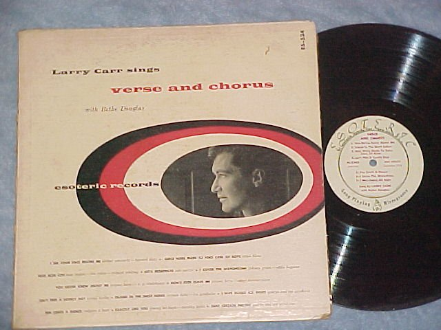 LARRY CARR SINGS VERSE AND CHORUS--1954 LP on Esoteric