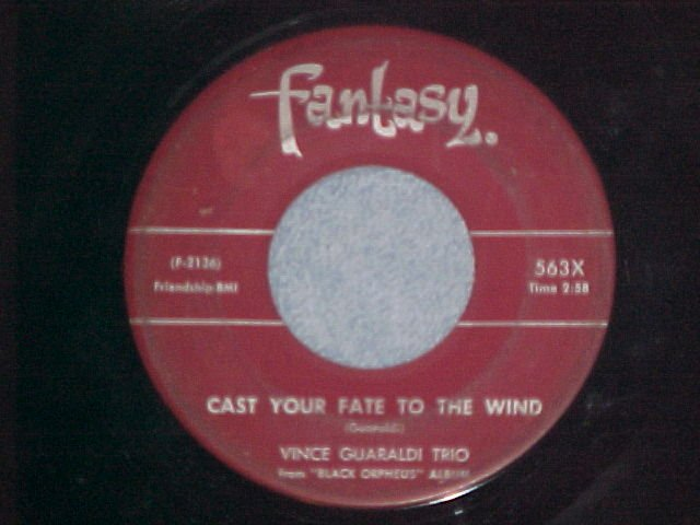 45--VINCE GUARALDI--CAST YOUR FATE TO THE WIND--NM--#1