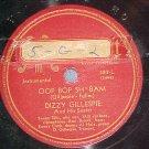 78-DIZZY GILLESPIE SEXTET--OOP BOP SH'BAM-Musicraft 383