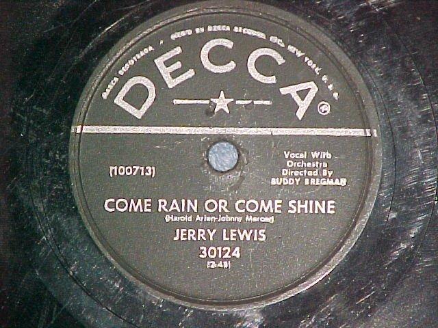 78-JERRY LEWIS-COME RAIN OR COME SHINE-1956-Decca 30124