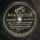 78--BILL JOHNSON AND HIS MUSICAL NOTES--RCA Vic 20-2225