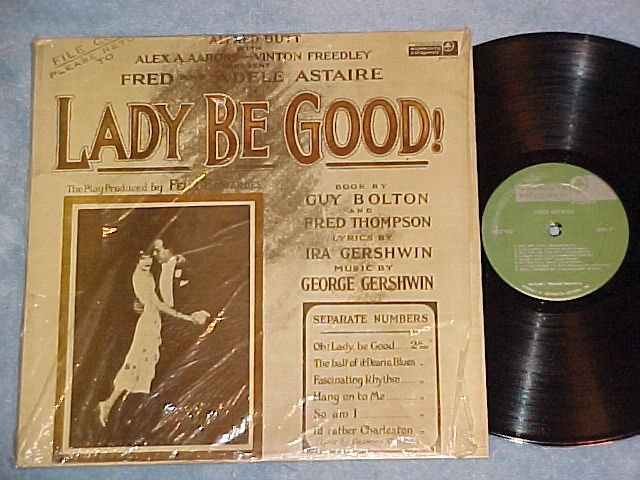 LADY BE GOOD!--NM shrink LP--1926 Astaire/Gershwin Rcdg