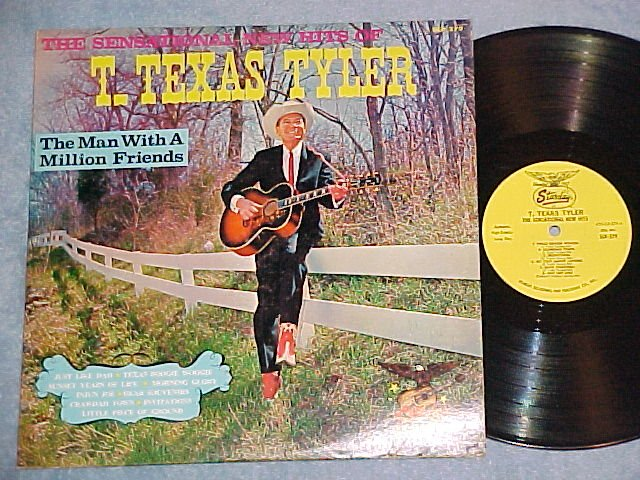 T TEXAS TYLER-THE MAN WITH A MILLION FRIENDS-Starday LP