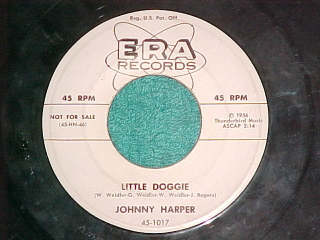 45-JOHNNY HARPER-LITTLE DOGGIE-1956--Era 1017--WL Promo