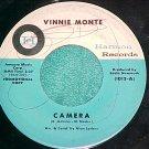 45-VINNIE MONTE--CAMERA/IT'S THE END-Promo--Harmon 1013