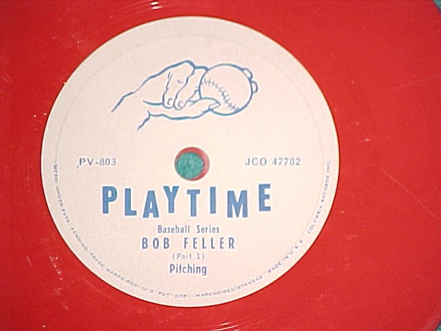 "6"" Red 78-PLAYTIME-BOB FELLER-PITCHING--Columbia PV-803"