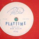 "6"" Red 78-PLAYTIME-BOB FELLER-PITCHING--Columbia PV-803"