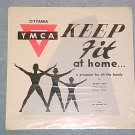 OTTAWA YMCA--KEEP FIT AT HOME--Sealed 1962 Canada LP