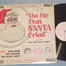 THE DAY THAT SANTA CRIED ~RARE~ LP-Treasure Aisle TA-01