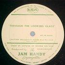 JAM HANDY ORG-THROUGH THE LOOKING GLASS-?Radio Spot LP?
