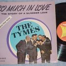 TYMES--SO MUCH IN LOVE--Special Edited Version Promo LP