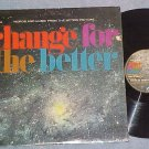 CHANGE FOR THE BETTER-1965 in shrink Sdk LP about Alcoa