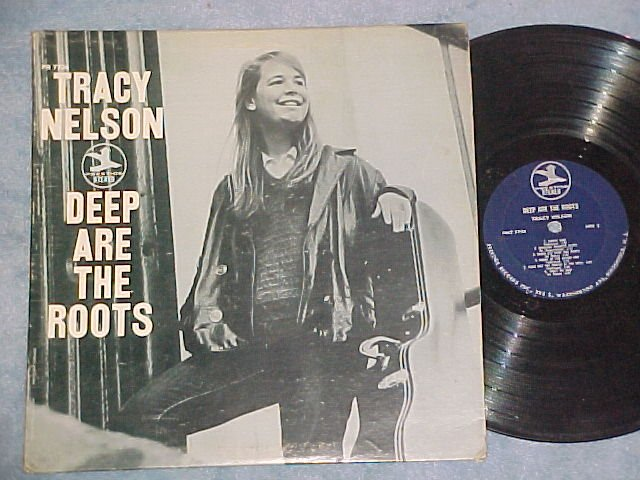 TRACY NELSON--DEEP ARE THE ROOTS--1969 LP--Prestige