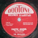 78--THE PENGUINS--EARTH ANGEL--1954--Dootone 348--VG+