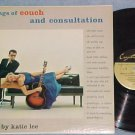 KATIE LEE--SONGS OF COUCH AND CONSULTATION--NM 1957 LP