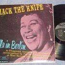 MACK THE KNIFE--ELLA (FITZGERALD) IN BERLIN--Stereo LP