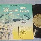 "TALBOT BROTHERS-BERMUDA (CALYPSO)-Vol 2--10"" c. 1956 LP"