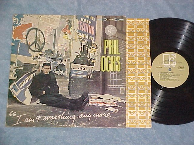 PHIL OCHS--I AIN'T MARCHING ANYMORE--VG+ Stereo 1966 LP