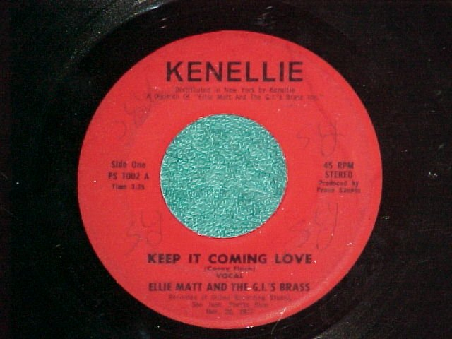 45-ELLIE MATT AND THE G.I.'s BRASS--KEEP IT COMING LOVE