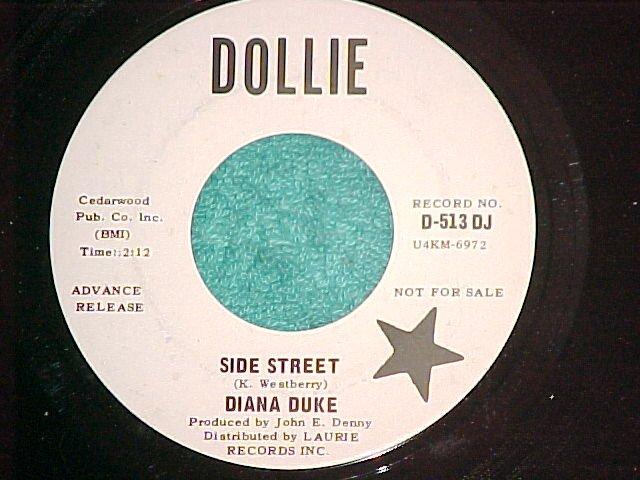 45-DIANA DUKE-SIDE STREET-1967-Dollie 513--WL Promo--NM