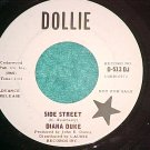 45-DIANA DUKE-SIDE STREET-1967-Dollie 513--WL Promo--NM